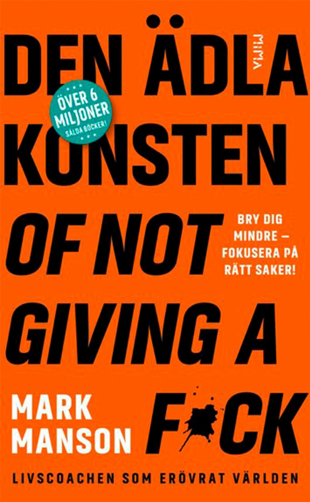 Bokomslag till Den ädla konsten of not giving a f*ck, boktiteln i stora bokstäver.
