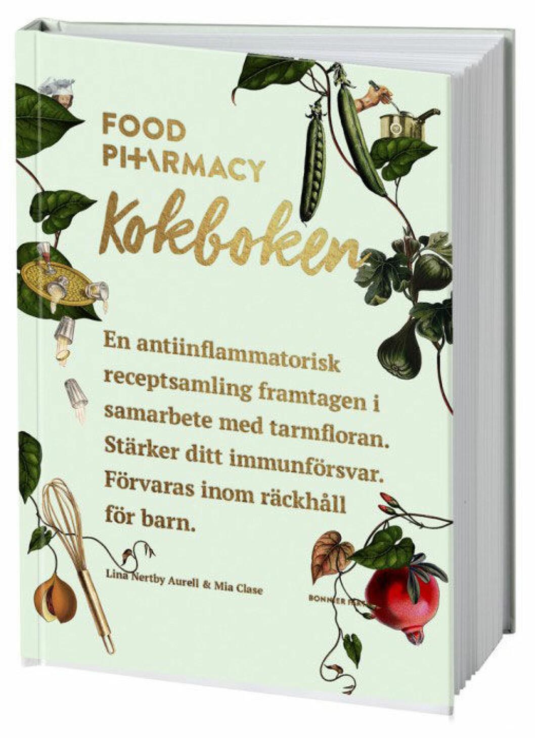 Food Pharmacy – kokboken, Mia Clase, Lina Nertby Aurell