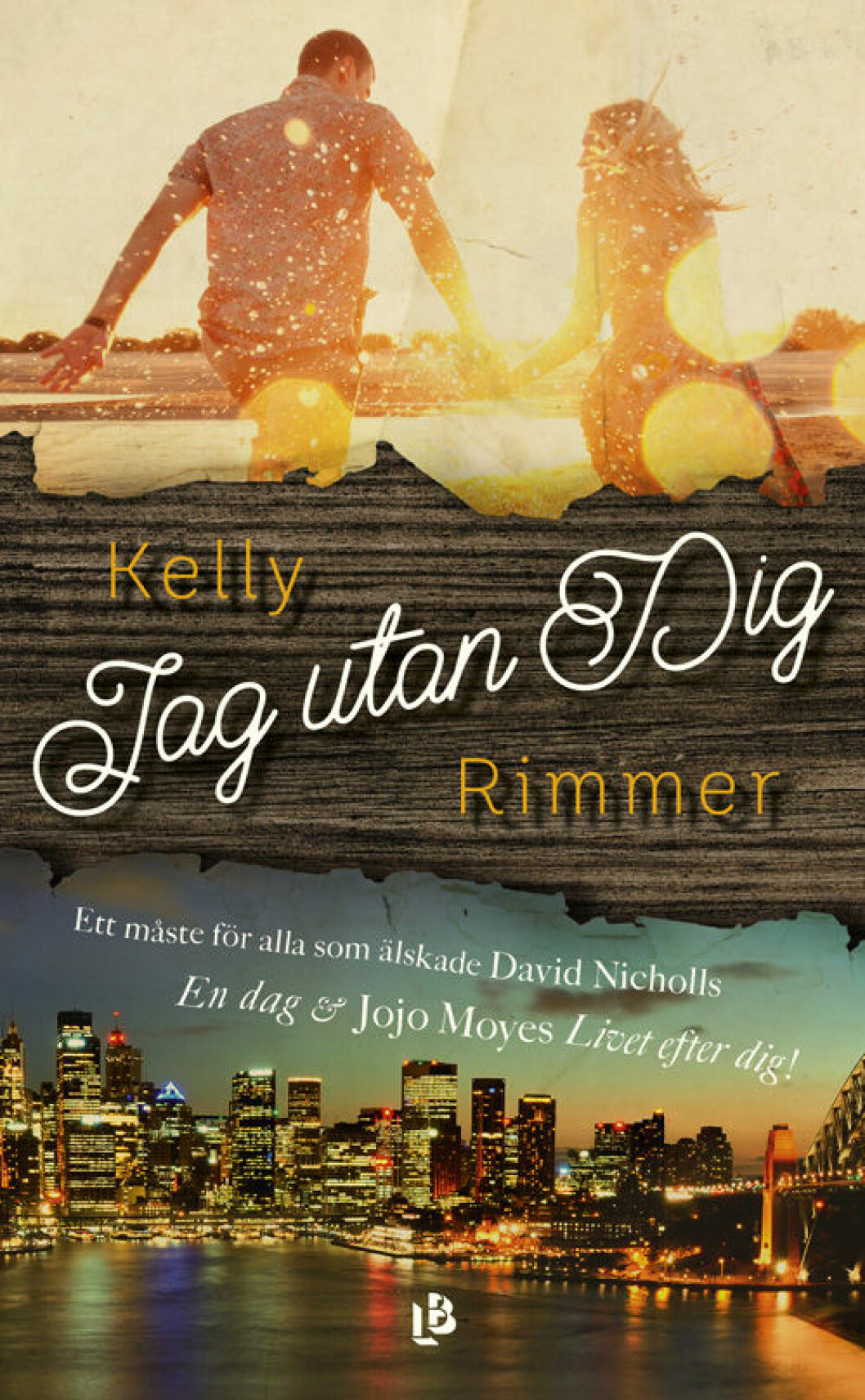 Jag utan dig av Kelly Rimmers.