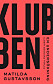 Bokomslag till Klubben, Klubben står i stora bokstäver över omslaget.