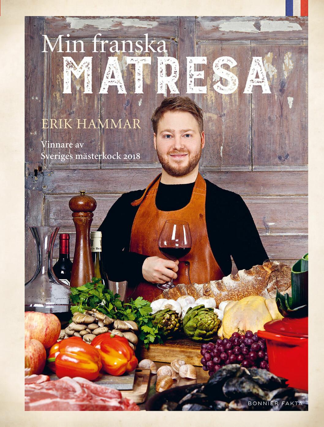 """""""Min franska matresa"""" (Bonnier Fakta) av Erik Hammar."""