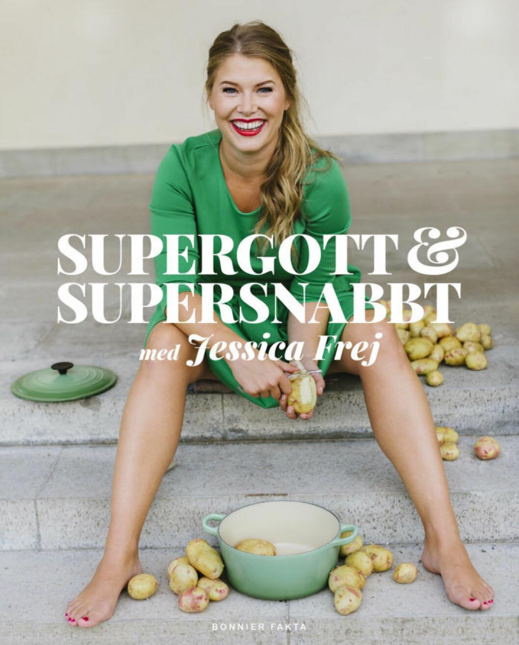 """""""Supergott och supersnabbt"""" av Jessica Frej."""