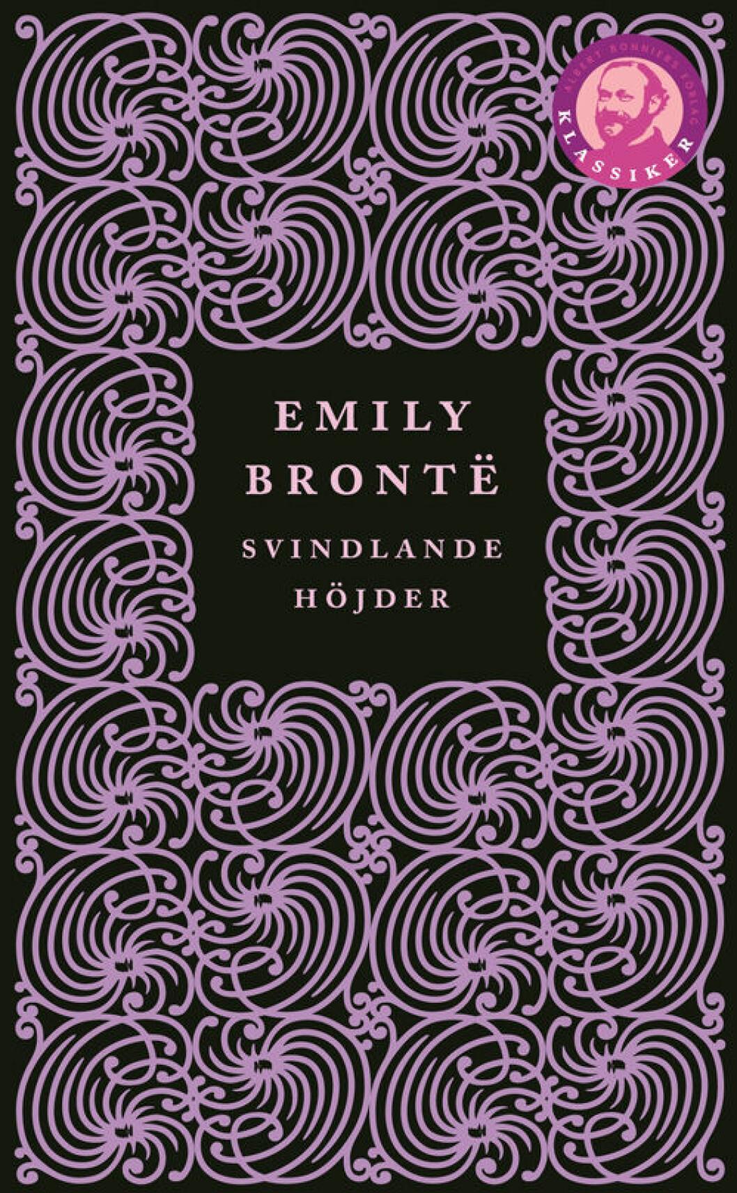 Emily Brontës Svindlande höjder.