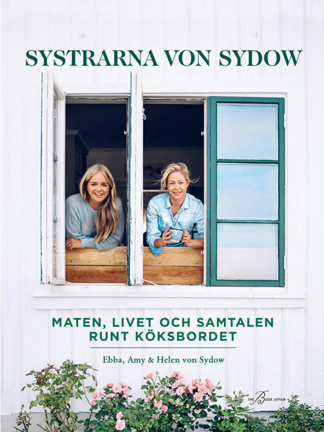 Systrarna von Sydow : Maten, livet och samtalen runt köksbordet.