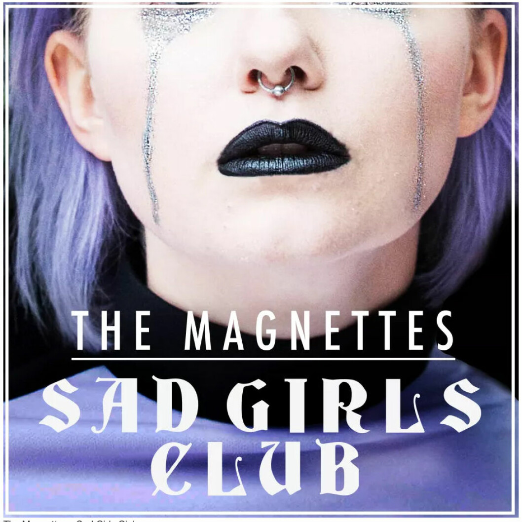 the-magnettes-sad-girls-club-singel